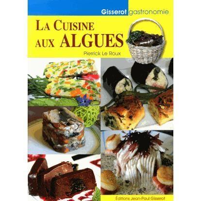 La cuisine aux algues achat vente livre pierrick le for La fontaine aux cuisines