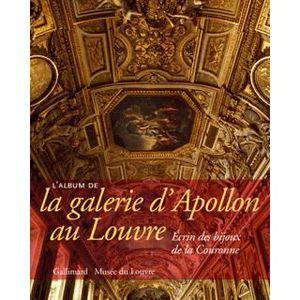 LIVRES BEAUX-ARTS L'album de la galerie d'Apollon au Louvre