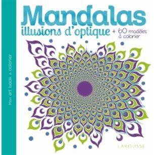 Mandalas illusions d 39 optique achat vente livre - Livre illusion optique ...