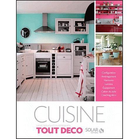 Tout deco cuisine achat vente livre parution pas for Cuisine tout compris pas cher