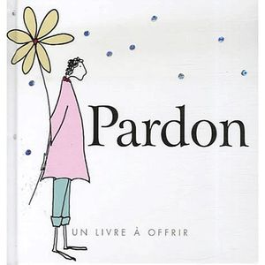 POÉSIE Pardon