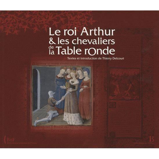 Le roi arthur et les chevaliers de la table ronde achat - Les chevaliers de la table ronde livre ...