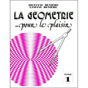 MANUEL PÉDAGOGIE La géométrie... pour le plaisir