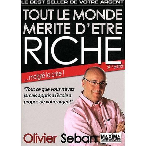 Tout le monde m rite d 39 tre riche achat vente livre olivier seban maxima laurent du mesnil - Tapis tout le monde bochart ...