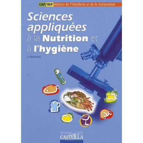 Sciences appliqu es la nutrition et l 39 hygi ne achat - Cours sciences appliquees bac pro cuisine ...