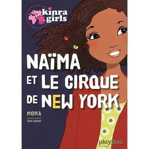 Livre 9 -12 ANS Naïma et le cirque de New York