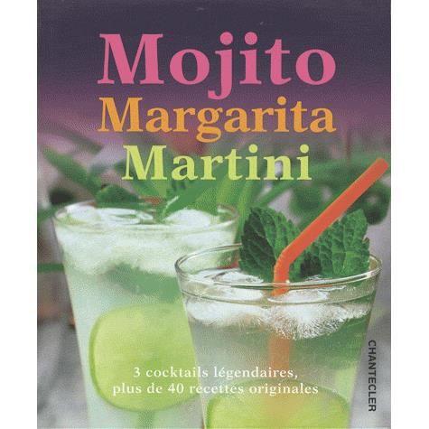 mojito, margarita, martini - Achat / Vente livre Allan Gage Chantecler ...