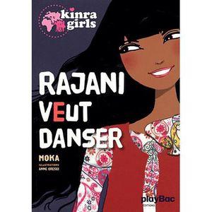 Livre 9 -12 ANS Rajani veut danser