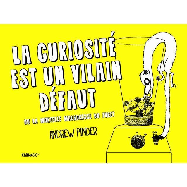 La curiosit est un vilain d faut ou la mortelle m achat - La curiosite est un vilain defaut rtl ...