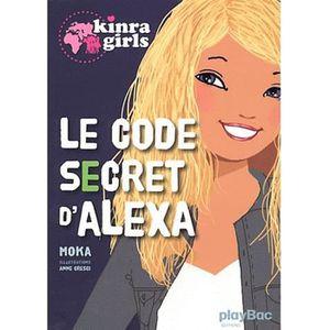 Livre 9 -12 ANS Le code secret d'Alexa