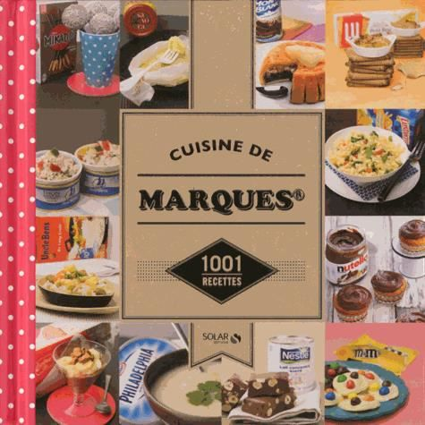 Cuisine de marques achat vente livre anne laure for Marques de cuisines equipees