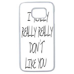 COQUE - BUMPER Coque Humour I Don T Like You Galaxy S6 Edge