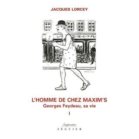 l 39 homme de chez maxim 39 s achat vente livre jacques lorcey s guier editions parution 01 11. Black Bedroom Furniture Sets. Home Design Ideas