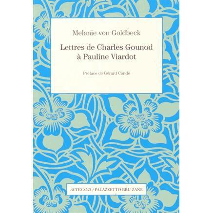 Lectures (4) - Page 20 Lettres-de-charles-gounod-a-pauline-viardot