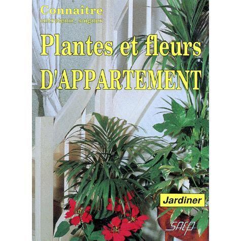 plantes et fleurs d 39 appartement achat vente livre. Black Bedroom Furniture Sets. Home Design Ideas