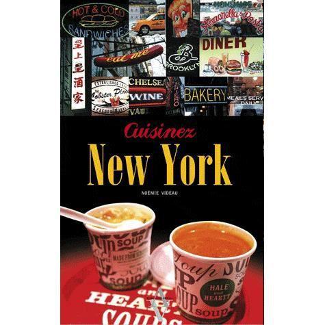Cuisinez new york achat vente livre no mie videau for Achat cuisine americaine