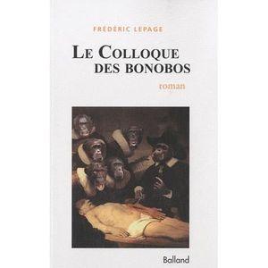 LITTÉRATURE FRANCAISE Le Colloque des bonobos