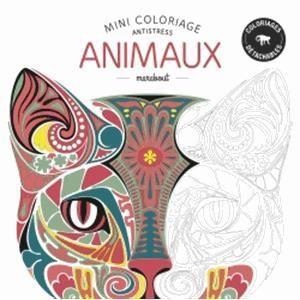 Mini coloriage antistress animaux achat vente livre collectif marabout parution 04 02 2015 - Mini coloriage ...