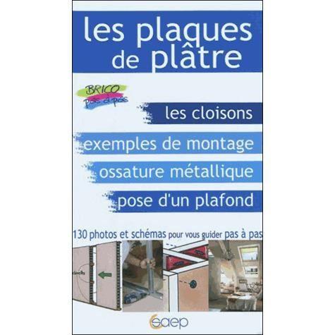 Poser les plaques de pl tre achat vente livre alain thi baut editions sae - Comment poser les plaques de platre ...