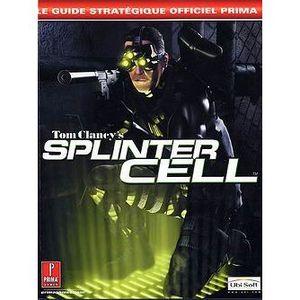 JEUX XBOX SPLINTER CELL : Le guide stratégique officiel