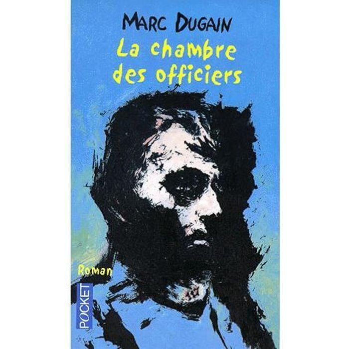 La chambre des officiers achat vente livre marc dugain - Analyse la chambre des officiers marc dugain ...
