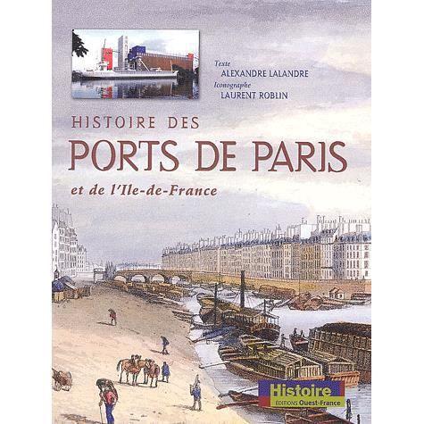 Histoire des ports de paris et de l 39 ile de france achat vente livre a - Arrondir ses fins de mois paris ...