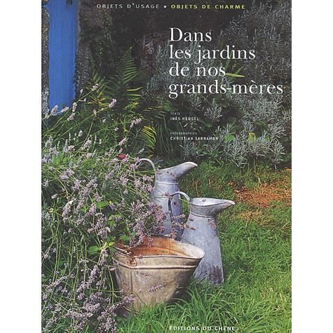 Dans les jardins de nos grands m res achat vente livre editions du ch ne parution 15 04 2003 - Calendrier lunaire rustica avril 2017 ...
