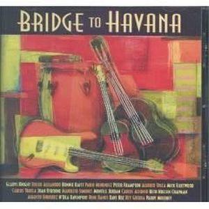 CD VARIÉTÉ INTERNAT Bridge to Havana