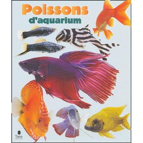 Poissons d 39 aquarium achat vente livre nick fletcher for Jouet aquarium poisson