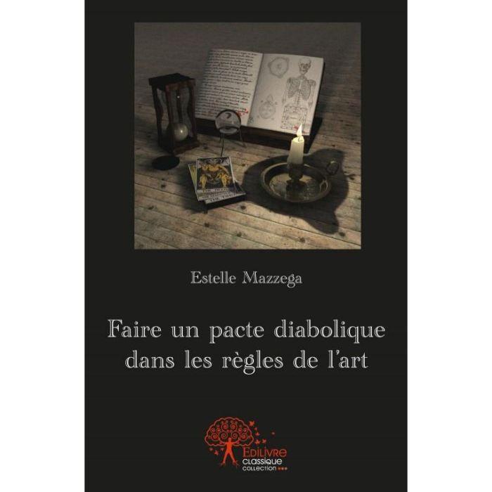 AUTRES LIVRES FAIRE UN PACTE DIABOLIQUE DANS LES REGLES DE L'ART