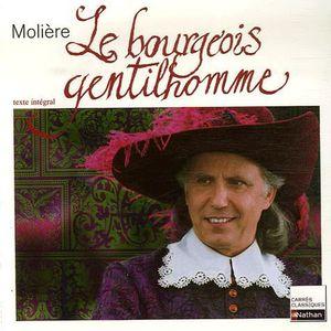 AUTRES LIVRES Le bourgeois gentilhomme ; 5ème/4ème