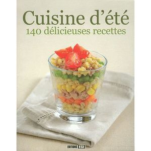 Cuisine d 39 t 140 d licieuses recettes achat vente - Cuisine d ete pas cher ...