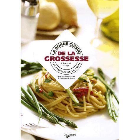 La bonne cuisine de la grossesse achat vente livre for La bonne cuisine