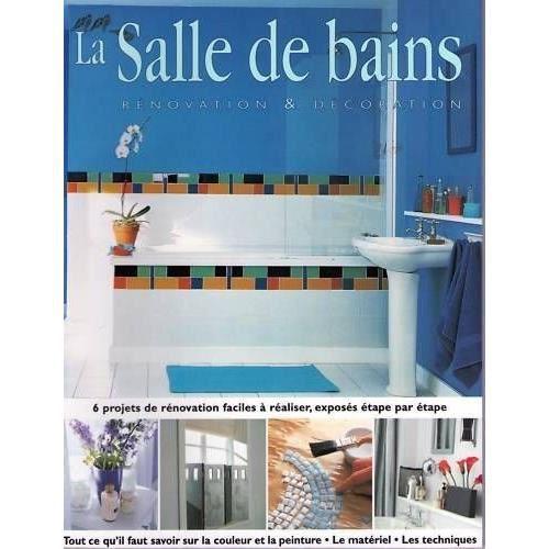 la salle de bain renovation decoration achat vente livre parution pas cher cdiscount. Black Bedroom Furniture Sets. Home Design Ideas