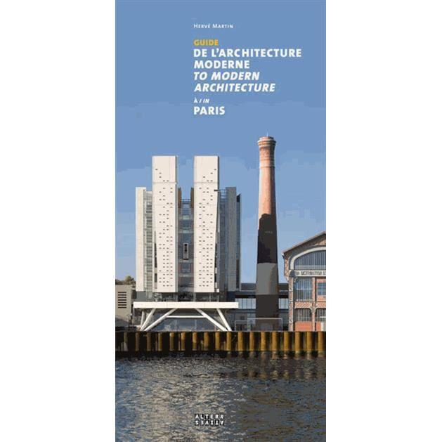 Guide de l 39 architecture moderne paris achat vente livre herv marti - Livre sur l architecture ...