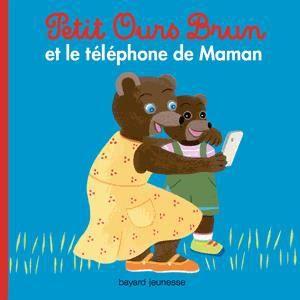 Petit ours brun et le t l phone de maman achat vente - Petit ours brun et sa maman ...