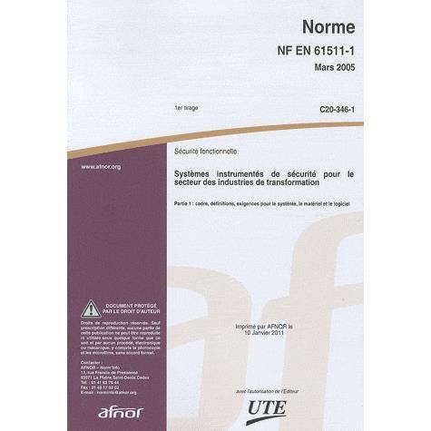 Norme nf en 61511 1 s curit fonctionnelle achat vente livre afnor afnor parution 01 03 2005 - Norme europeenne en 13241 1 ...