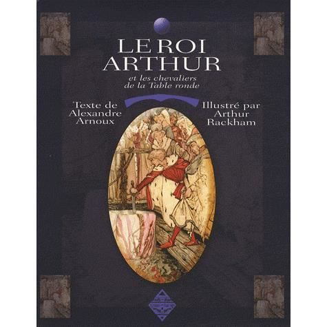 Le roi arthur et les chevaliers de la table ronde achat - La table ronde du roi arthur ...
