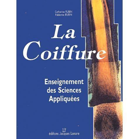 La coiffure enseignement des sciences appliqu es achat - Cours sciences appliquees bac pro cuisine ...