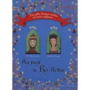 Livre 3-6 ANS Au pays du Roi Arthur