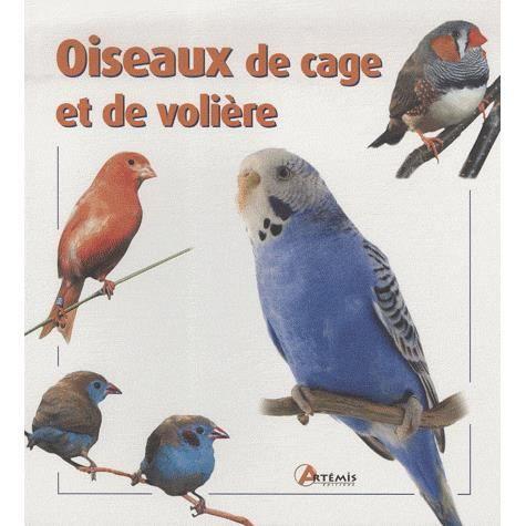 Oiseaux de cage et de voliere achat vente livre for Cage a oiseaux decorative pas cher