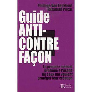 LIVRE DROIT AFFAIRES Guide Anti-Contrefaçon