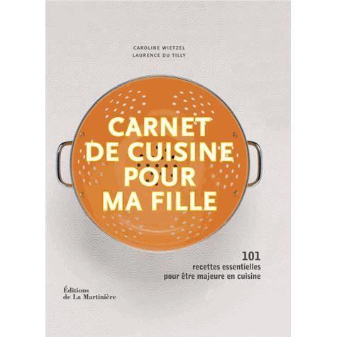 Carnet de cuisine pour ma fille achat vente livre for 2 filles en cuisine lyon
