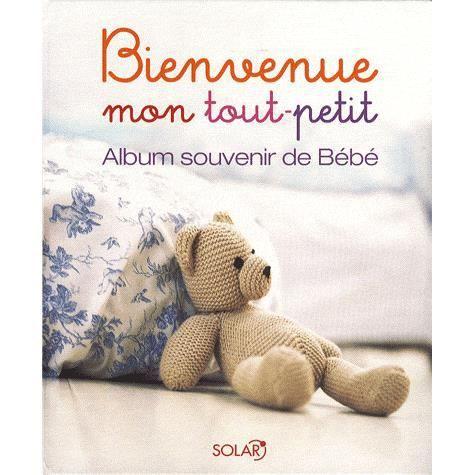 Accouchement Bienvenue-mon-tout-petit-album-souvenir-de-bebe