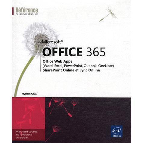 office 365 achat vente livre myriam gris eni parution 15 mars 2012 pas cher cdiscount. Black Bedroom Furniture Sets. Home Design Ideas