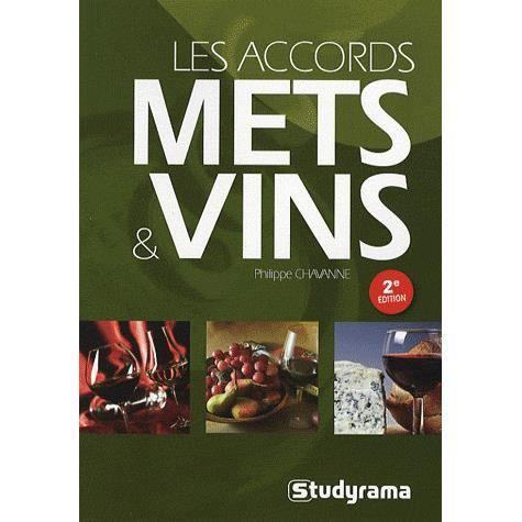 Les accords mets vins 2e edition achat vente livre for Accords mets vins cuisine