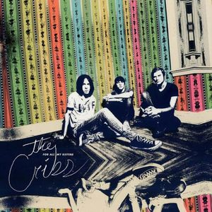 CD HARD ROCK - MÉTAL For all my sisters by The Cribs (CD)