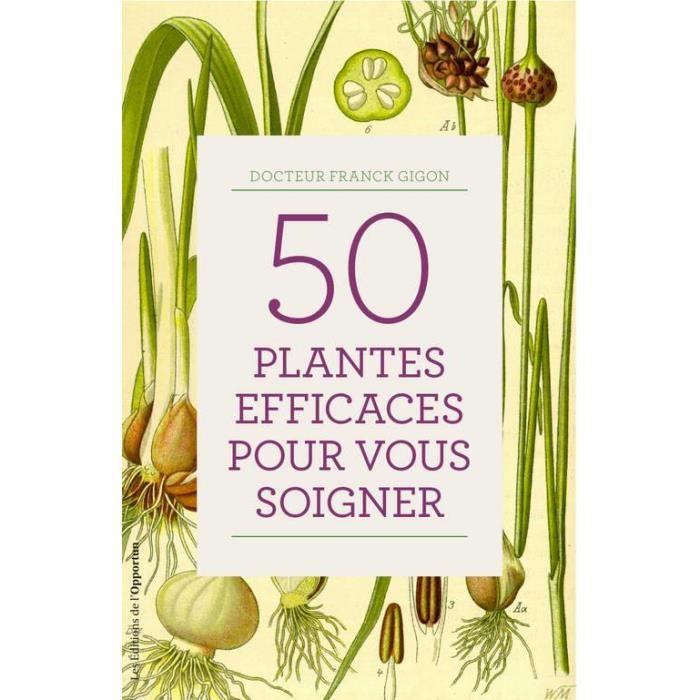 50 plantes efficaces pour vous soigner - Achat / Vente