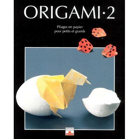 origami t 2 pliages en papier pour petits et achat vente livre collectif fleurus. Black Bedroom Furniture Sets. Home Design Ideas
