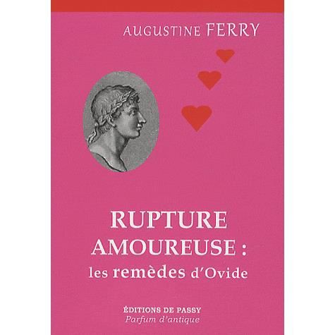 rupture amoureuse les rem des d 39 ovide achat vente livre augustine ferry les ditions de. Black Bedroom Furniture Sets. Home Design Ideas